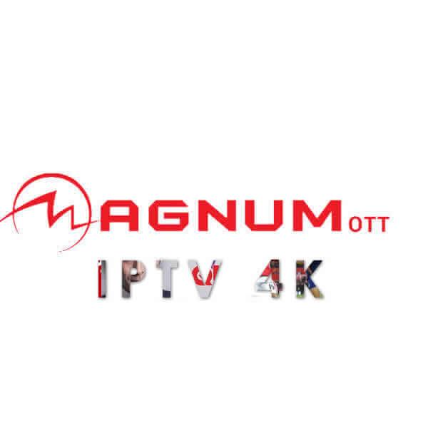 Abonnement MAGNUM OTT IPTV 4k